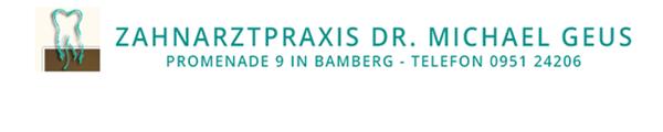 Dr. Geus – Ihr Zahnarzt im Herzen von Bamberg für ein strahlendes Lächeln.